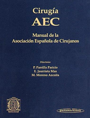 Cirugía AEC. Manual de la Asociación Española de Cirujanos