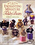 How to Make Enchanting Mini Teddy Bears