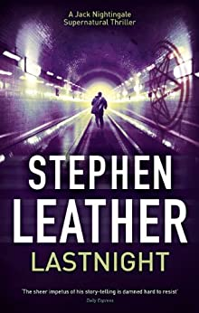 Lastnight: The 5th Jack Nightingale Supernatural Thriller by [Leather, Stephen]