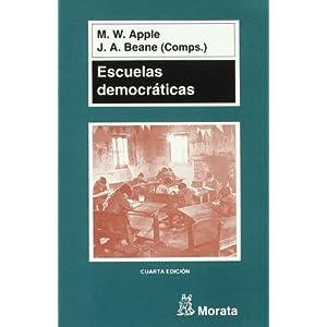 Escuelas democráticas (Pedagogia (morata))