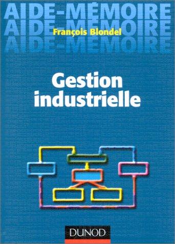 Aide mémoire de gestion industrielle