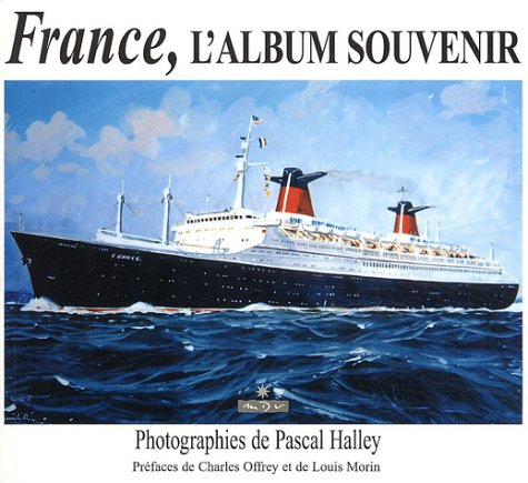 France, l'album souvenir par Pascal Halley