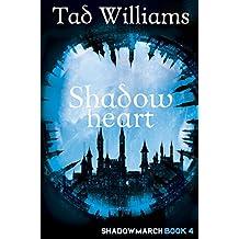 Shadowheart: Shadowmarch Book 4