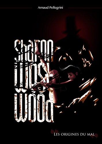 sharon-westwood-les-origines-du-mal