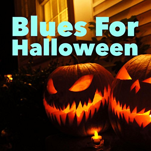 Blues For Halloween