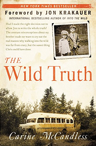 The wild truth por Carine McCandless