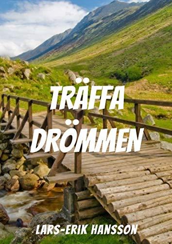 Träffa drömmen (Swedish Edition)