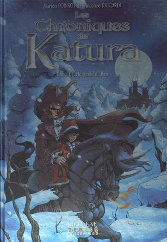 Les chroniques de Katura, Tome 1 : La légende d'Eikos