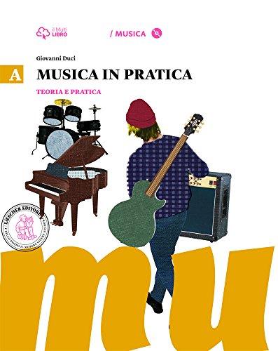 Musica in pratica. Per la Scuola media formato MP3. Con CD Audio. Con e-book. Con espansione online: 1