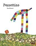 Pezzettino: Vierfarbiges Bilderbuch (MINIMAX) - Leo Lionni