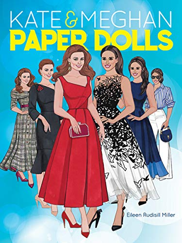 Kate Kostüm Und - Kate and Meghan Paper Dolls (Dover Paper Dolls)