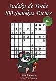 Sudoku de Poche - Niveau Facile - N°1: 100 Sudokus Faciles - à emporter partout - Format poche (A6 - 10.5 x 15 cm)