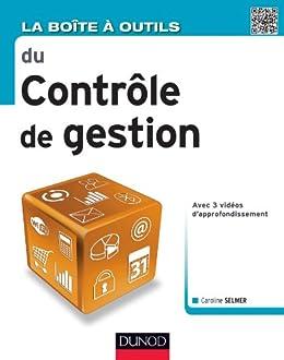 La Boîte à outils du Contrôle de gestion (BàO La Boîte à Outils) par [Selmer, Caroline]