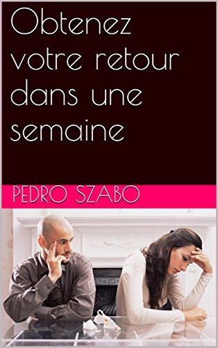 Obtenez votre retour dans une semaine par Pedro  Szabo