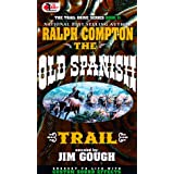 The Old Spanish Trail (Trail Drive)