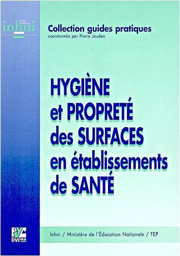 Hygiène et propreté des surfaces en établissements de santé par INHNI-FEP