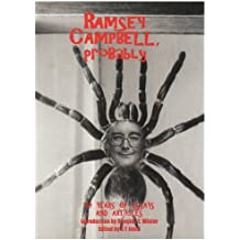 Ramsey Campbell, Probably: ..On Horror and Sundry Fantasies