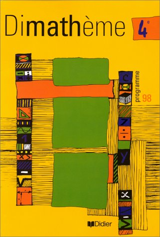 Dimathème : Mathématique, 4ème, programme de 98