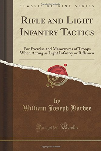 rifle-and-light-infantry-tactics-for-exercise-and-manoeuvres-of-troops-when-acting-as-light-infantry