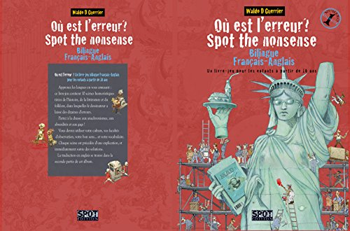 Couverture du livre Où est l'erreur? Spot the nonsense: Un livre-jeu bilingue français-anglais pour les enfants à partir de 10 ans