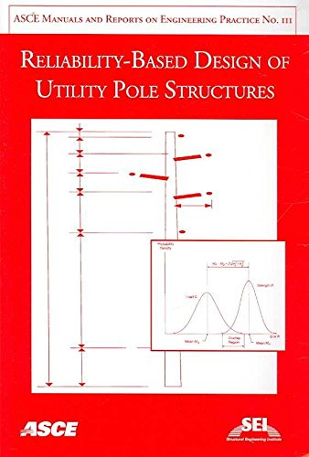 reliability-based-design-of-utility-pole-structures-by-author-habib-dagher-published-on-october-2006