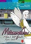 M�tamorphoses, mon amour - Une interp...