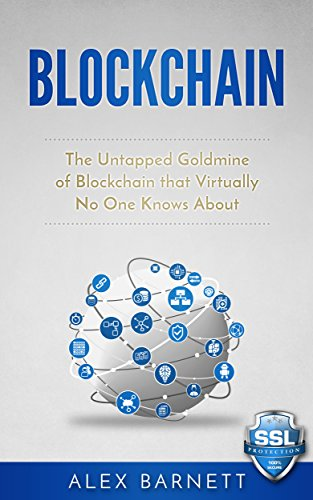 blockchain-the-untapped-goldmine-of-blockchain-that-virtually-no-one-knows-about-blockchain-technolo