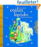 Les plus beaux contes et l�gendes pou...