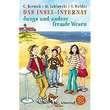Das Insel-Internat: Jungs und andere fremde Wesen