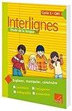 Interlignes Etude de la langue CM1 by Catherine Castera (2009-03-01)