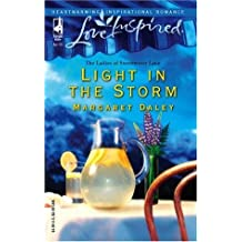 Light in the Storm: The Ladies of Sweetwater (Love Inspired Large Print, Band 297)