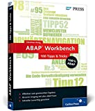 ABAP Workbench - 100 Tipps & Tricks (SAP PRESS)