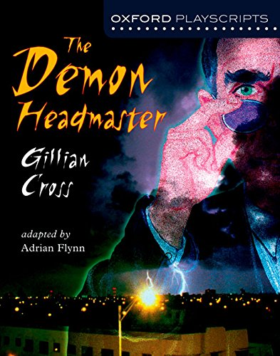 Oxford Playscripts: The Deamon Headmaster