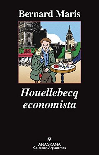 Houellebecq economista (Argumentos nº 485) por Bernard Maris