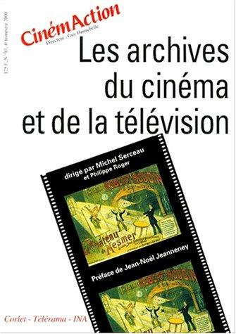 Les archives du cinéma et de la télévision, numéro 97
