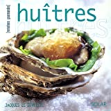 Huitres : Variations gourmandes