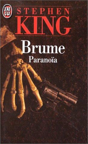 Brume Tome 1 : Paranoïa par Stephen King