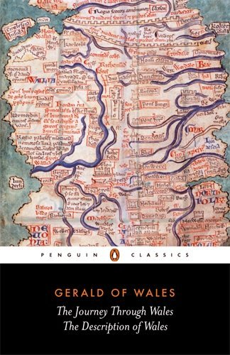 The Journey Through Wales and the Description of Wales (Classics) by Giraldus Cambrensis, Gerald of Wales (September 28, 1978) Paperback