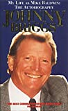 My Life as Mike Baldwin: The Autobiography