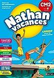 Cahier de Vacances 2018 du CM2 vers la 6e - Nathan Vacances - 10/11 ANS