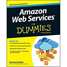 [(Amazon Web Services For Dummies)] [ By (author) Bernard Golden ] [September, 2013]