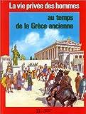 Au temps de la Grèce ancienne - Hachette Jeunesse - 31/01/1999