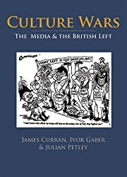 Culture Wars: The Media and the British Left