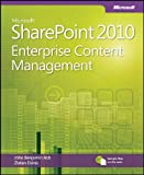Enterprise Content Management: Using Microsoft® SharePoint® 2010 to Organize and Search Information
