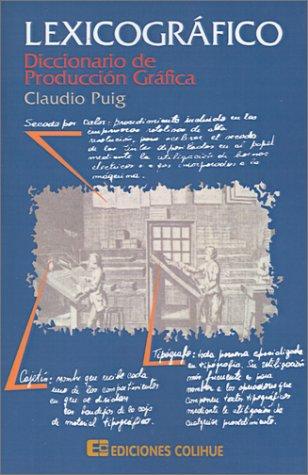 Lexicografico: Diccionario de Produccion Grafica