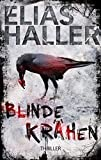 Blinde Krähen: Thriller (German Edition)