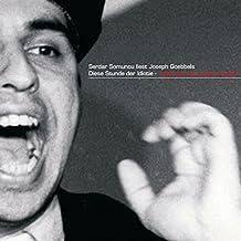 """Serdar Somuncu liest Joseph Goebbels """"Diese Stunde der Idiotie - Wollt ihr den totalen Krieg?"""""""