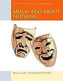 Oxford School Shakespeare - Fourth Edition: Ab 11. Schuljahr - Much Ado about Nothing: Reader
