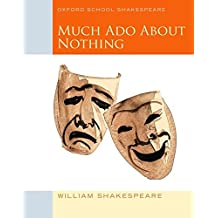 Oxford School Shakespeare - Fourth Edition: Ab 11. Schuljahr - Much Ado about Nothing: Reader (Oxford Shakespeare Studies)