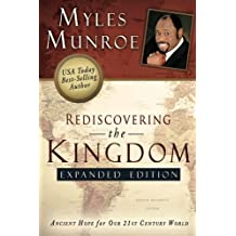 Rediscovering the Kingdom Expanded Edition: Ancient Hope for Our 21st Century World